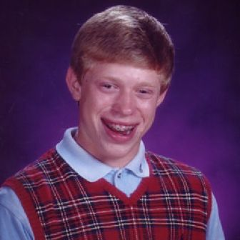 'Bad luck Brian'